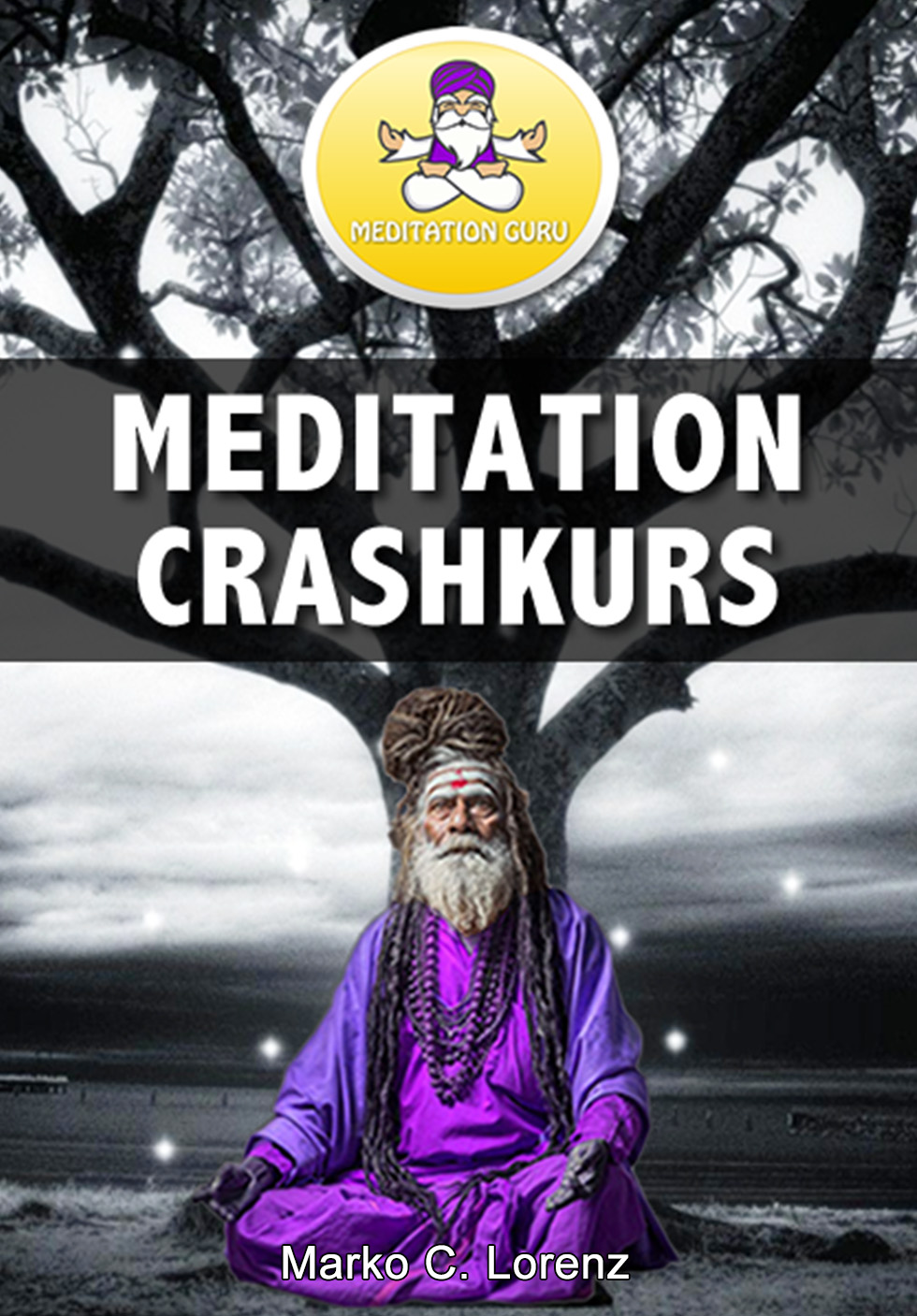 Meditation Crashkurs
